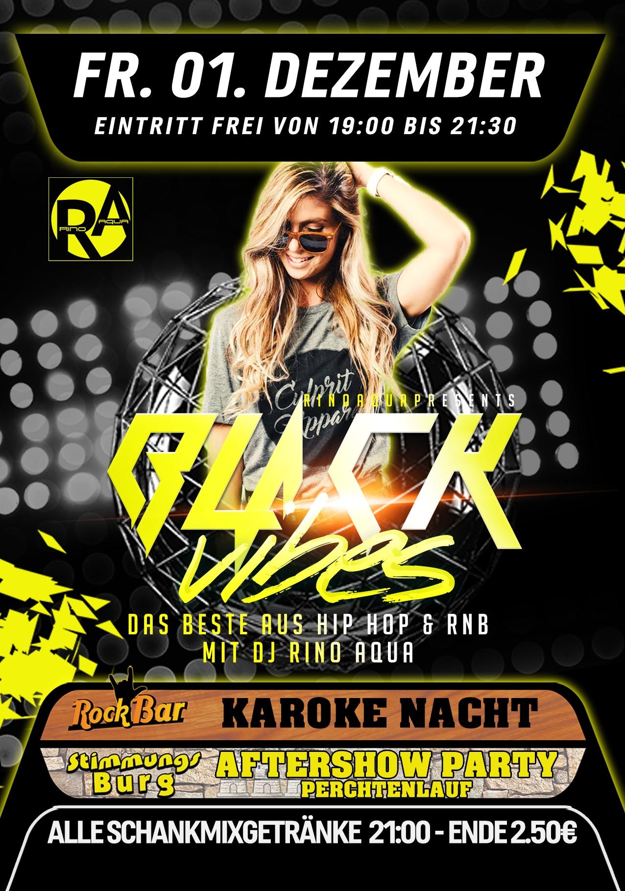Black Vibes /w Rino Aqua + Aftershow Party Krampuslauf