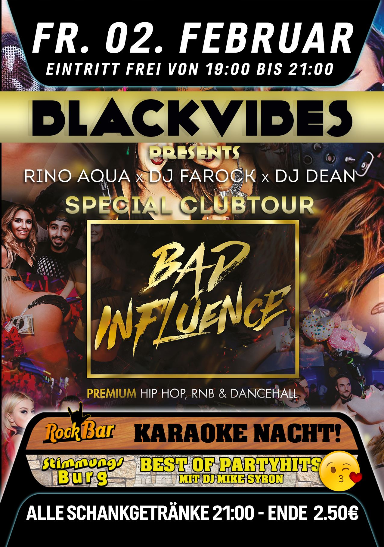 Black Vibes Presents BAD INFLUENCE