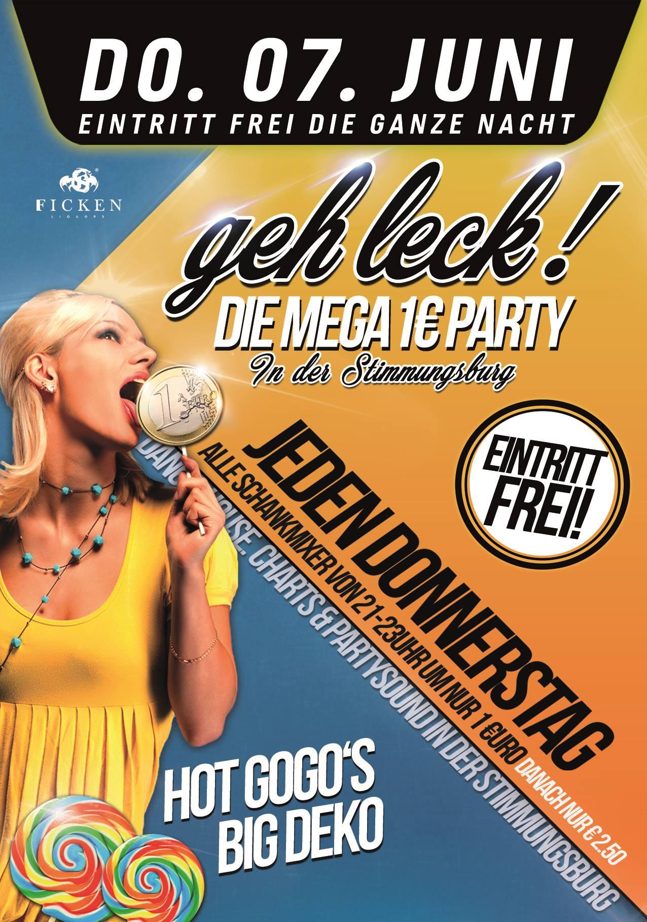 Geh Leck! Die Super 1€ Party - Jeden Donnerstag