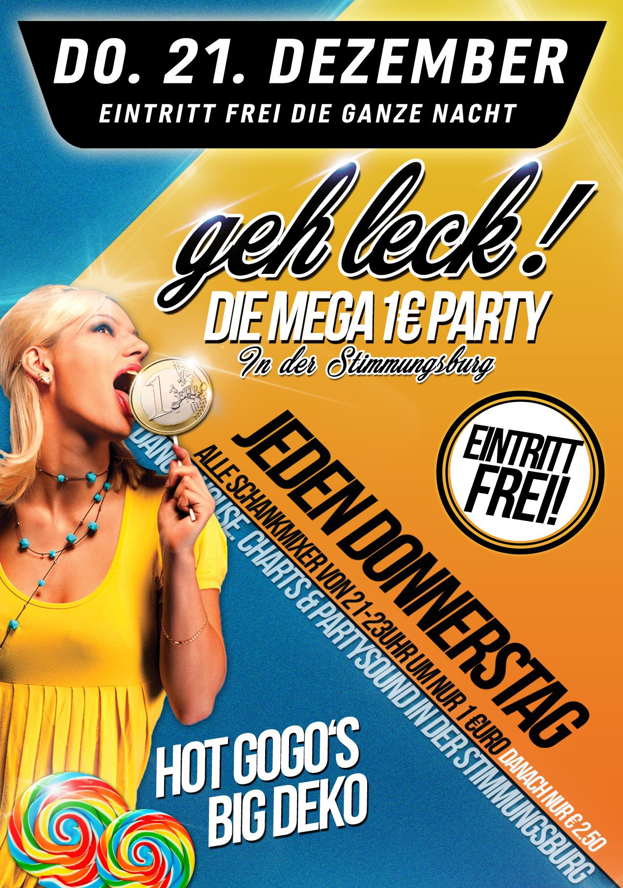 GEH LECK! Die Mega 1€ Party