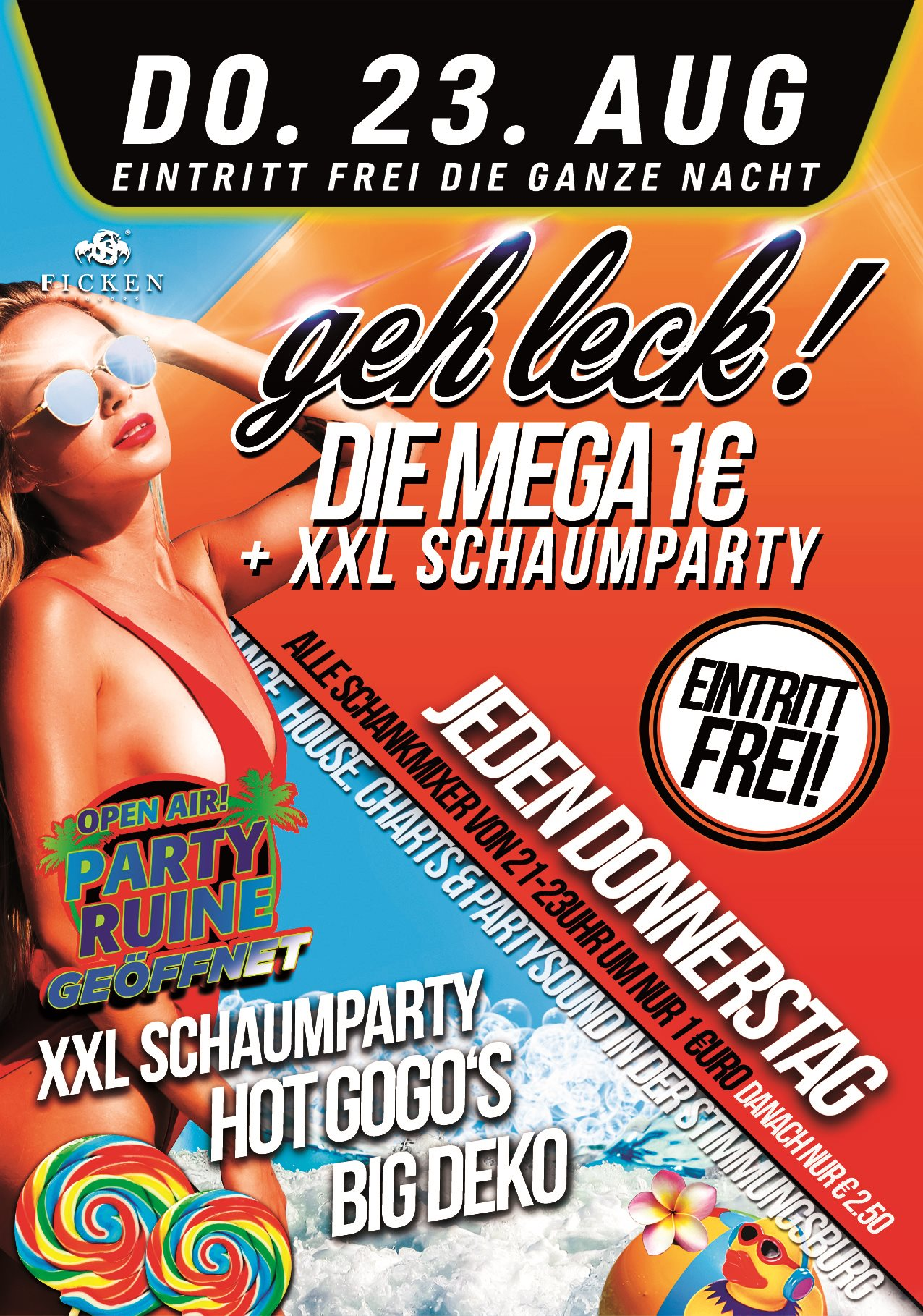 Geh Leck! Die Mega 1€ Party + XXL SCHAUMPARTY