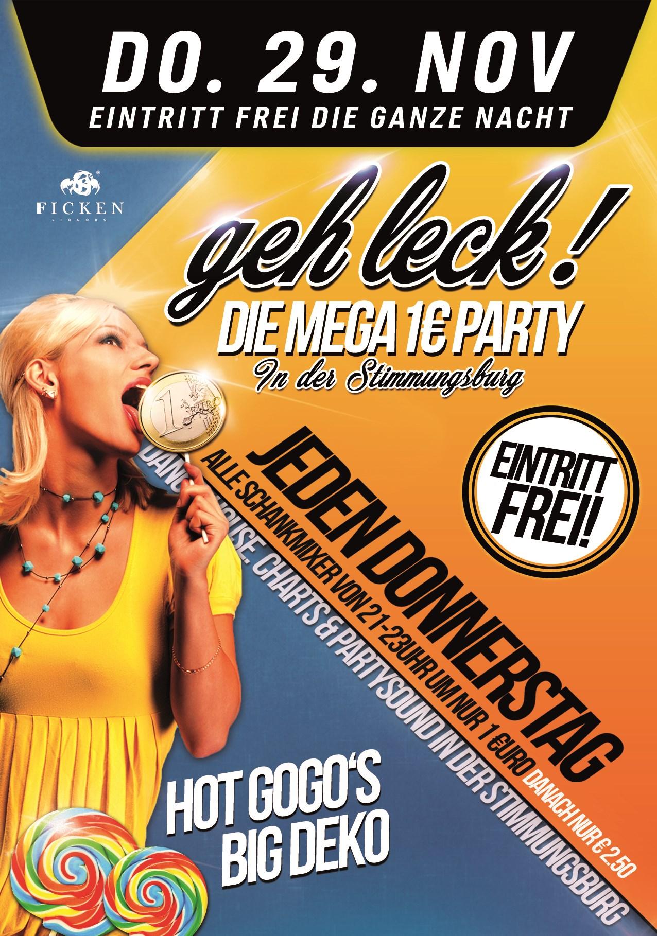 Geh Leck! Die Mega 1€ Party!