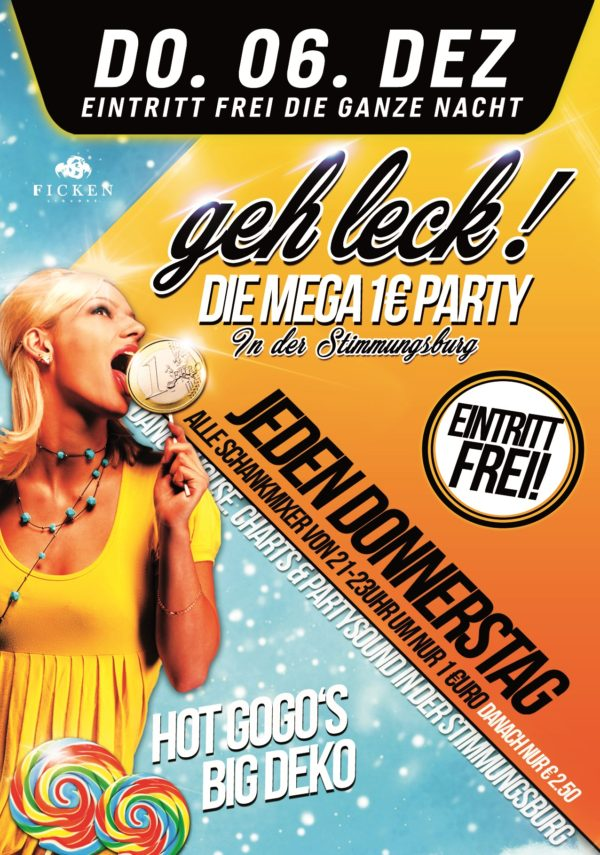 Geh Leck! Die Mega 1€ Party!