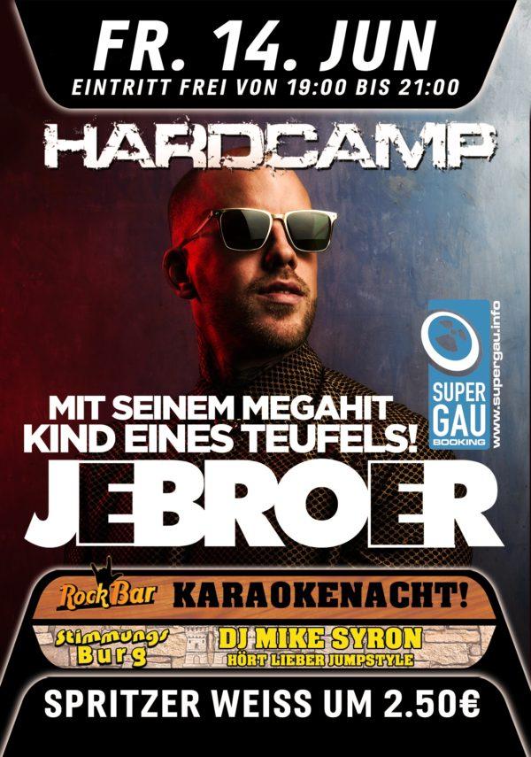 Hardcamp Pres: JEBROER